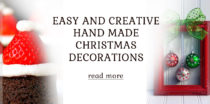 Easy and Creative Hand Made Christmas decorations